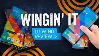 LG Wing 5G Review: Phones Are Fun Again