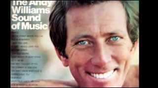 ANDY WILLIAMS - YESTERDAY WHEN I WAS YOUNG