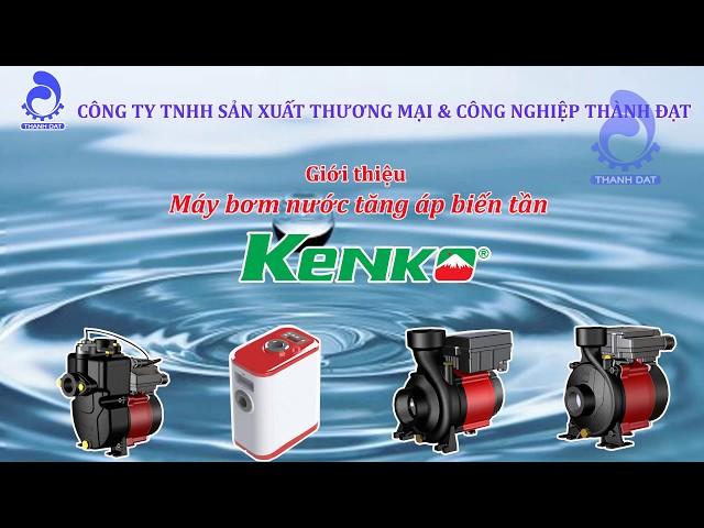 Giới thiệu máy bơm nước tăng áp biến tần Kenko