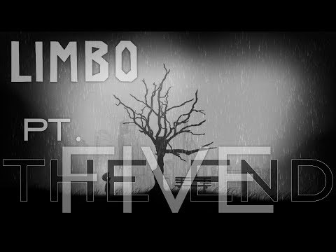 Limbo - Pt. #5 (The end)