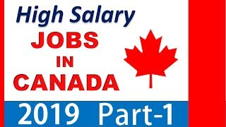 High Salary Jobs in Canada - Part 1