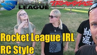 The FGN Crew Plays: Rocket League IRL TRAXXAS RC STYLE
