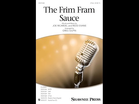 The Frim Fram Sauce