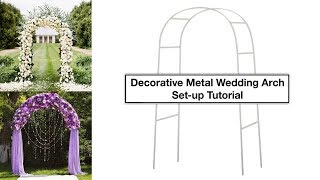 Decorative Metal Wedding Arch Tutorial | How To Setup | EFavorMart.com