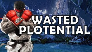 Street Fighter V | Wasted Plotential