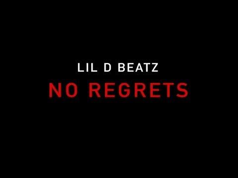 Lil D Beatz – No Regrets: Music