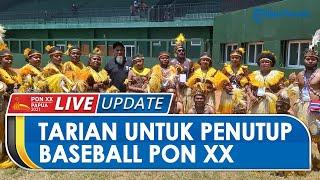 Tari Asal Kampung Ifar Besar Curi Atensi Penonton saat Jadi Penutup Pertandingan Baseball PON Papua