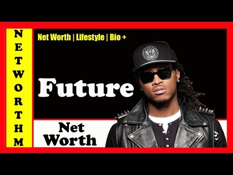 Future Net Worth 2017 | Rapper Future's Cars, House & Biography