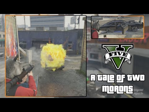 GTA V: A Tale of Two Morons - Part 1
