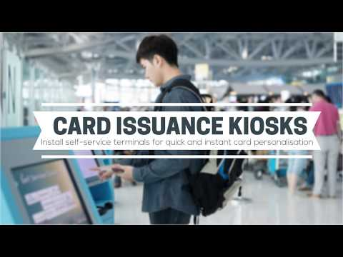 Self-Service Card Issuance Kiosks