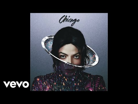 Michael Jackson – Chicago (Audio)