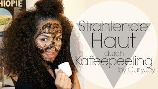 DIY Kaffeepeeling und Maske für Strahlende Haut | | by CurlyJey