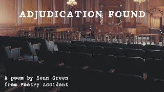 Adjudication Found