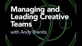 Managing and Leading Creative Teams Design Tutorial