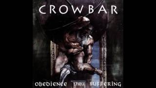Crowbar - Obedience Thru Suffering - 1991 (full album)