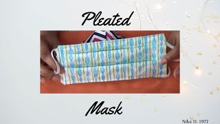 DIY Pleated Face Mask Tutorial!