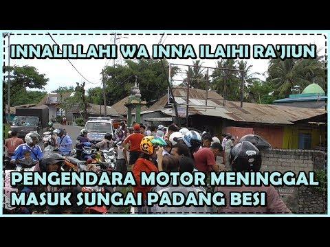 Berita Duka Hari Ini, Pengendara Motor SMA Masuk Sungai Padang Besi