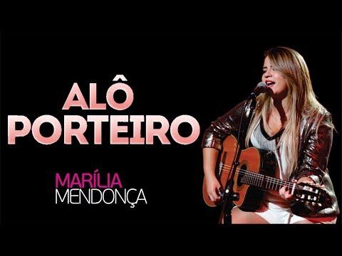 Alô Porteiro - Marilia Mendonça