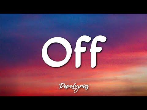 Jake Scott - Off (Lyrics) 🎵