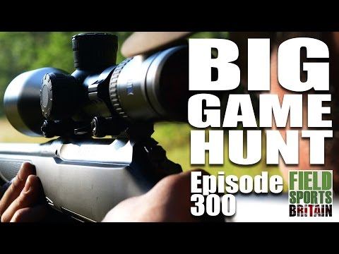 Fieldsports Britain – Big Game Hunt