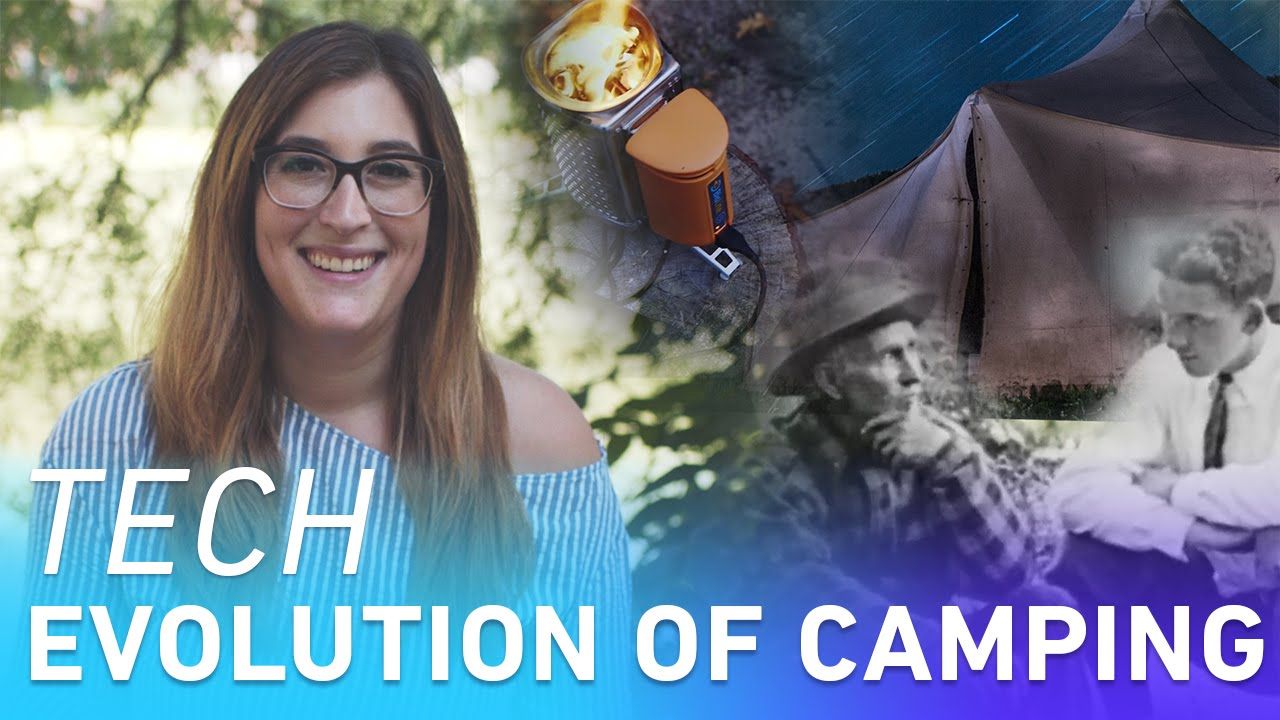 How technology changed the way we camp thumbnail