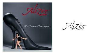 Alizée - C'est trop tard
