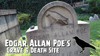 Edgar Allan Poe's Grave & Death Site - Baltimore, Maryland