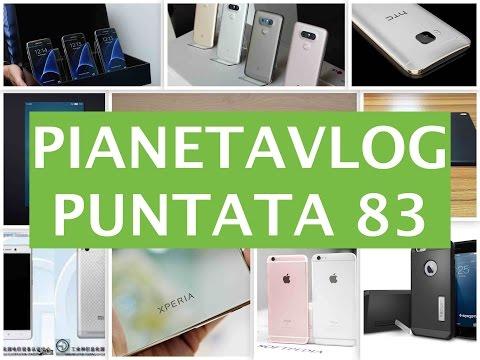 Foto PianetaVlog 83: Huawei P9, HTC M10, Android N, Apple iPad Air 3, iPhone 5SE, iPhone Pro