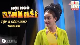 HỘI NGỘ DANH HÀI 2017- TẬP 3 TRAILER: TRẤN THÀNH- THU TRANG- NSƯT HỮU QUỐC- HOÀNG SƠN (29/01)