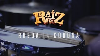 La Raíz -  Rueda La Corona (drum Cover) Oscar Roselló
