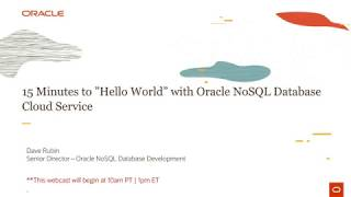 15 minutes to HelloWorld with Oracle NoSQL Database Cloud Service