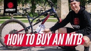How To Buy A Mountain Bike | Choosing The Right Bike
