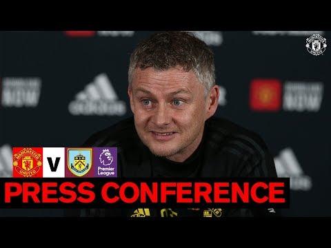Manager's Press Conference | Manchester United v Burnley | 2019/20 Premier League