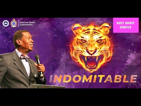 RCCG OCTOBER 2018 HOLY GHOST SERVICE - INDOMITABLE