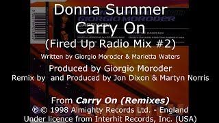 "Donna Summer - Carry On (Fired Up Radio Mix #2) LYRICS - SHM ""Carry On (Pop Mixes)"" 1998"