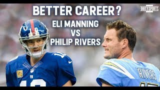 Why Eli Manning's Career is Better Than Philip Rivers'