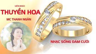 lk-nhac-song-dam-cuoi-mc-thanh-ngan-nhac-song-dam-cuoi-hay-nhat-2018