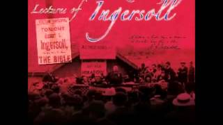 Lectures of Col. R. G. Ingersoll (FULL Audiobook) - part (2 of 15)