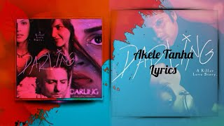 "Akele Tanha (Lyrics) | From ""Darling"" | Fardeen Khan, Esha"