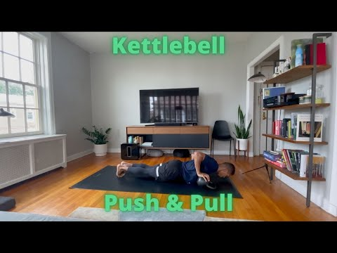 Workout video for KB Push & Pull