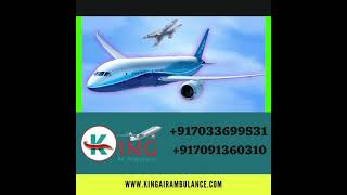 King Air Ambulance Service in Darbhanga with Primary Aid