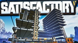 FACTORY SKYSCRAPER and EASY Automation Solution! | Satisfactory Early Access Gameplay Ep 8