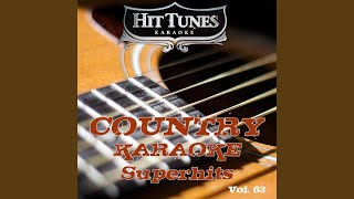 Gonna Come Back As A Country Song (Originally Performed By Alan Jackson) (Karaoke Version)