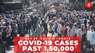 Coronavirus on May 27, Covid-19 cases past 1,50,000 - Download this Video in MP3, M4A, WEBM, MP4, 3GP