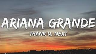 Ariana Grande   Thank U, Next (Lyrics)