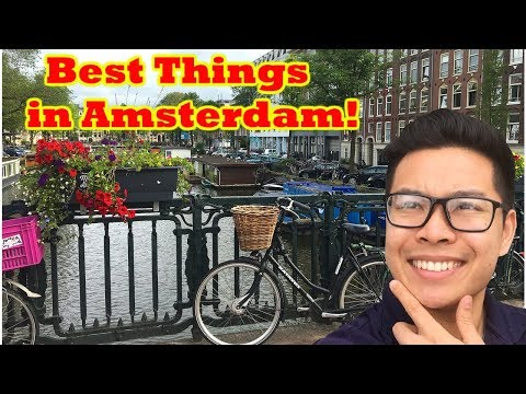 TOP 10 THINGS TO DO IN AMSTERDAM | JUNE 2018