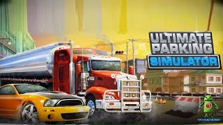 Ultimate Parking Simulation (Android/iOS) Gameplay Trailer Video - HD