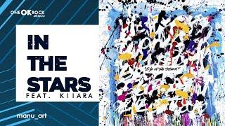 ONE OK ROCK   In The Stars Feat. Kiiara   Lyrics Video   Sub Español
