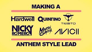 How to make an Anthem Style Lead Synth Like Hardwell, Martin Garrix, Nicky Romero, Tiesto, R3hab