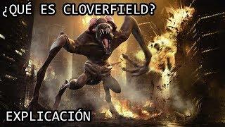 ¿Qué es el Monstruo de Cloverfield? EXPLICACIÓN | Cloverfield EXPLICADO
